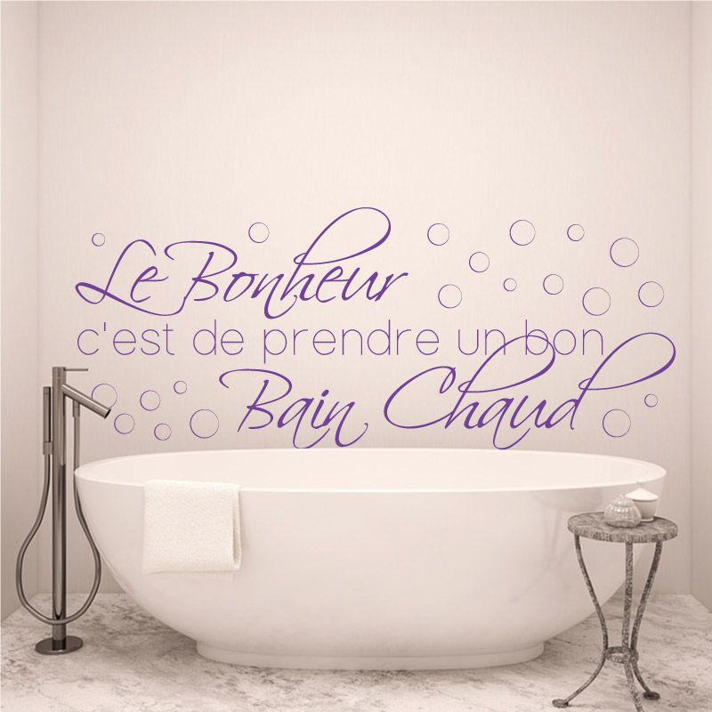 sticker mural le bonheur c 39 est de prendre un bon bain chaud d comotif. Black Bedroom Furniture Sets. Home Design Ideas
