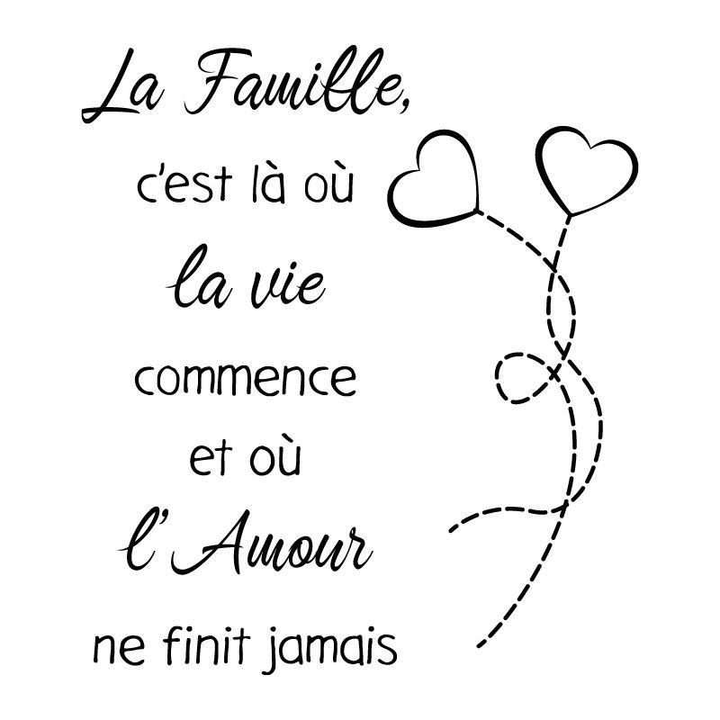 Sticker Mural La Famille C Est Là Où La Vie Commence